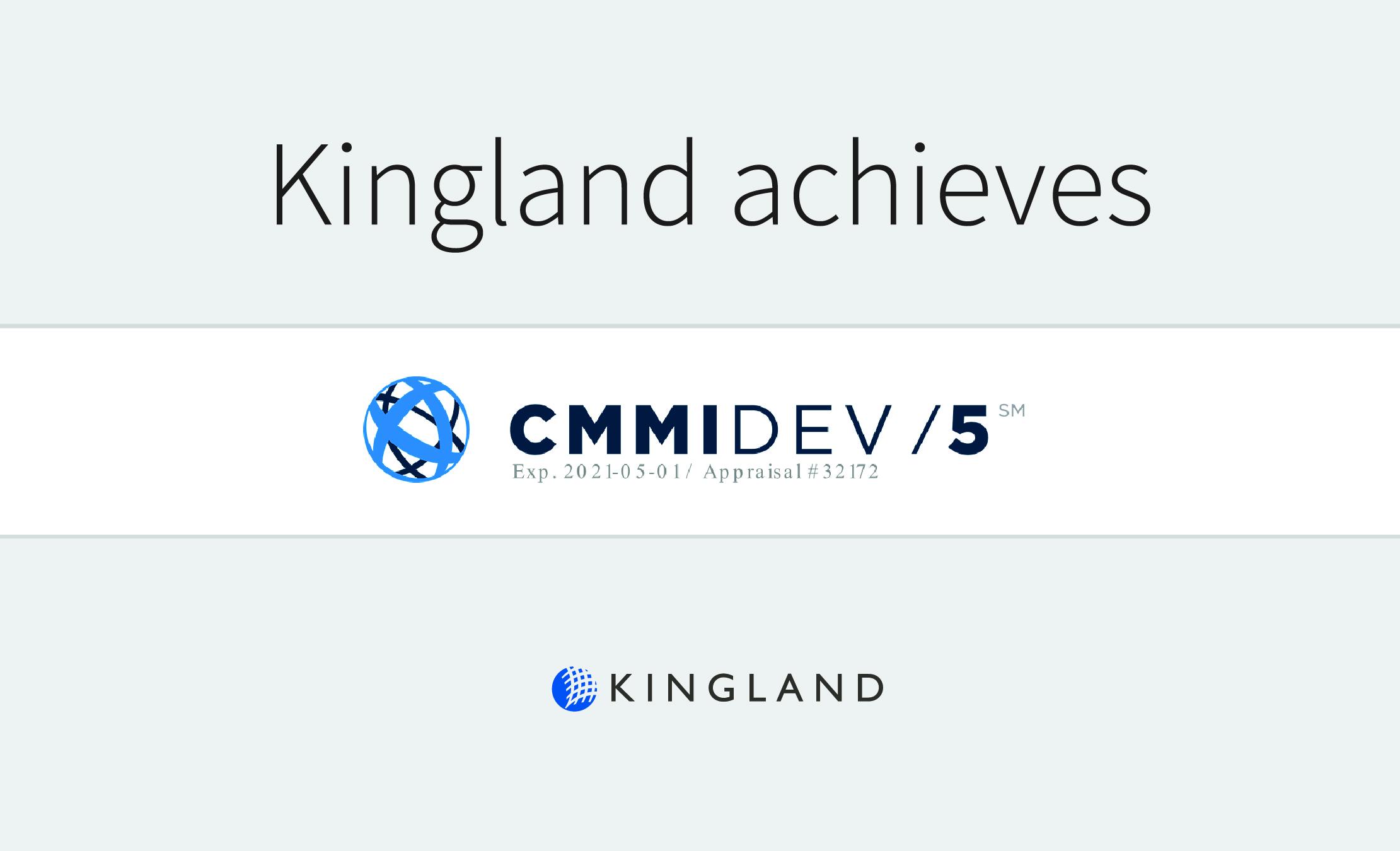 Kingland achieves CMMI Level 5 Maturity